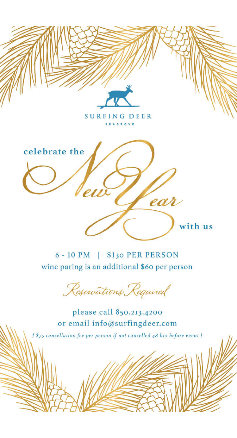 join us for a new year's celebration at Surfing Deer in Seagrove